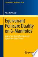 Equivariant Poincaré Duality on G-Manifolds Equivariant Gysin Morphism and Equivariant Euler Classes