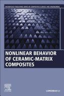 Nonlinear behavior of ceramic-matrix composites