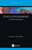 Ethics for engineers : a brief introduction