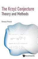 The Krzyż conjecture theory and methods : a research diary of a mathematician