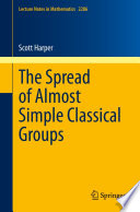 The spread of almost simple classical groups