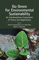 Go green for environmental sustainability : an interdisciplinary exploration of theory and applications