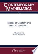 Periods of quaternionic Shimura varieties. I