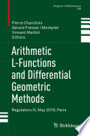 Arithmetic L-Functions and Differential Geometric Methods  Regulators IV, May 2016, Paris