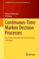 Continuous-time Markov decision processes : Borel space models and general control strategies