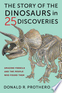 Cover image:  The story of the dinosuars in 25 discoveries
