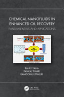 Chemical Nanofluids in Enhanced Oil Recovery : Fundamentals and Applications